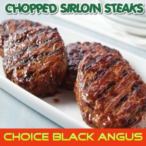 Chopped Sirloin-Cube Steaks Choice Black Angus